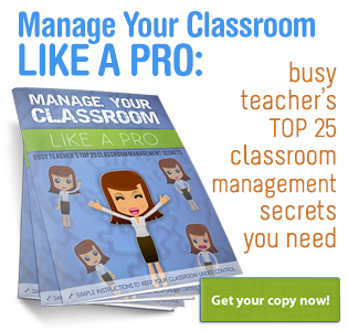 Busy Teacher's Classroom Management Secrets