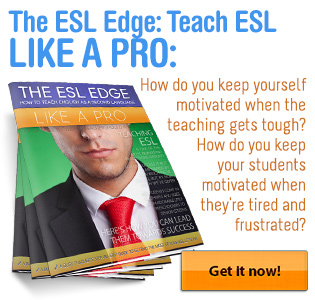 The ESL Edge: How to Teach ESL Like a Pro!