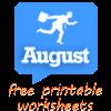 August worksheets