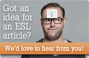 Suggest an idea for our next ESL article!