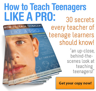 How to Teach Teenagers Like a Pro
