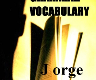 Grammar Vocabulary, by Jorge R. Lozano