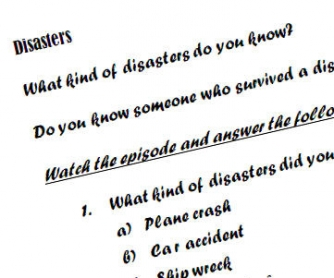 How to Survive a Disaster (Based on BBC documentary)