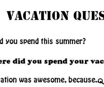How Did You Spend This Summer?