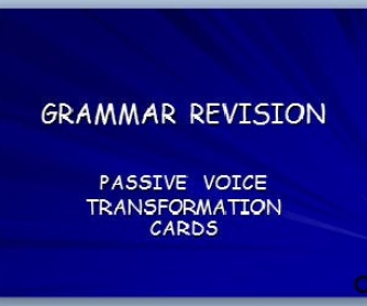 Grammar Revision: Passive Voice Transformation Cards