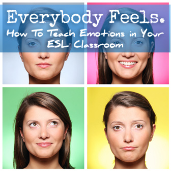 Teaching emotions esl adults