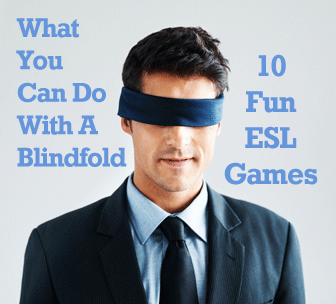 What You Can Do with a Blindfold: 10 Fun ESL Games