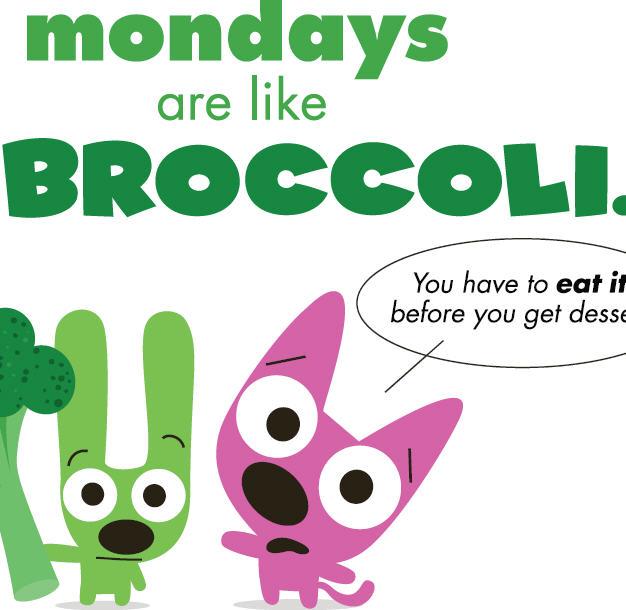 Hoops And Yoyo Mondays Are Like Broccoli
