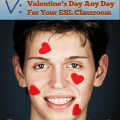 "V: Valentine""s Day Any Day [Teacher Tips from A to Z]"