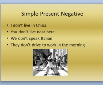 Simple Present Negative and Interrogative Presentation