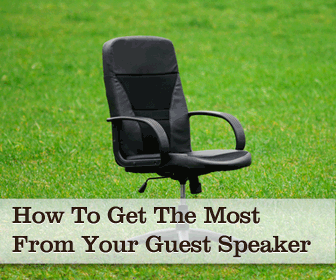 Top 10 Ways To Get The Most From Your Guest Speaker