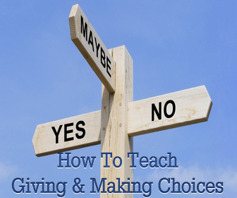 Trick or Treat: How to Teach Giving and Making Choices