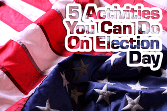 It's a Secret: 5 Activities You Can Do On Election Day