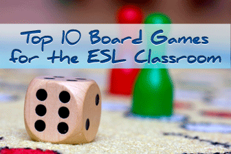 Top 10 Board Games for the ESL Classroom