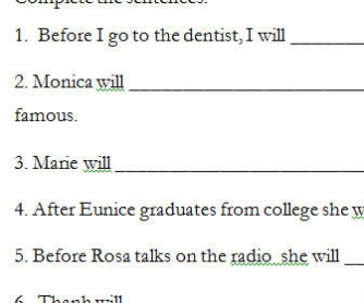 Before/After Phrases, Simple Future (Will + verb)