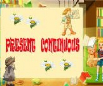 The Present Continuous Tense: Powerpoint Presentation