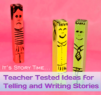 It's Story Time: Teacher Tested Ideas for Telling and Writing Stories