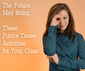 The Future May Bring…These Future Tense Activities for Your Class