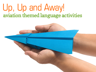 Up, Up and Away: Aviation Themed Language Activities