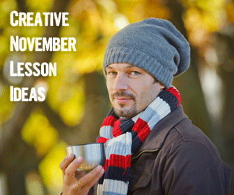 Creative November Lesson Ideas