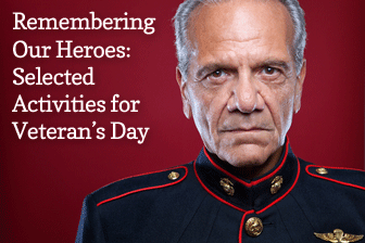 Remembering Our Heroes: Selected Activities for Veteran's Day