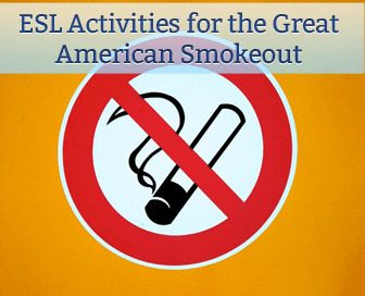 ESL Activities for the Great American Smokeout (November 17)