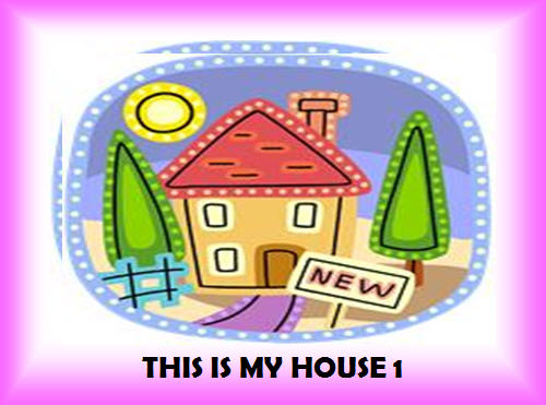 This Is My House 1/5 (26 slides with extra activities)