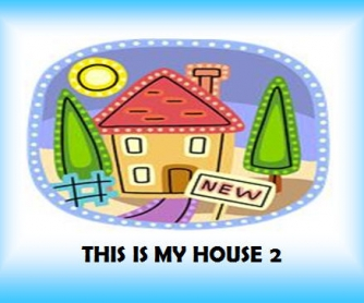 This Is My House 2/5 (42 slides with extra activities)