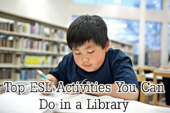 Top ESL Activities You Can Do in a Library