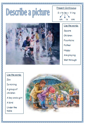 Elementary Classroom Management ~ Describe a picture using present continuous