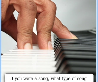 If You Were A Song, ...?[CREATIVE WRITING PROMPT]