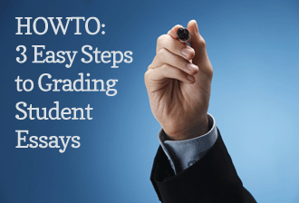 howto 3 easy steps to grading student essays