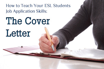 How To Teach Your ESL Students Job Application Skills The Cover Letter
