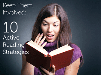 Keep Them Involved (and Avoid the Zzzz's): 10 Active Reading Strategies