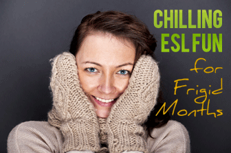 Chilling ESL Fun for Frigid Months