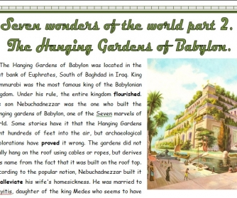 Seven Wonders of the World Part 2: The Hanging Gardens of Babylon.