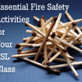 Getting Serious About Fire Safety: Essential Activities for Your ESL Class