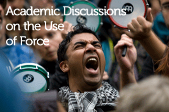 "From ""Shooting an Elephant"" to the Occupy Movement: Academic Discussions on the Use of Force"