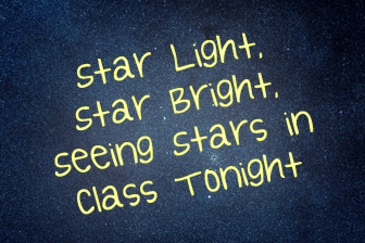 ✰ Star Light, Star Bright, Seeing Stars in Class Tonight