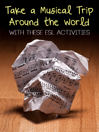 Take a Musical Trip Around the World With These ESL Activities