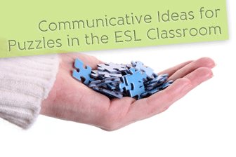 Communicative Ideas for Puzzles in the ESL Classroom