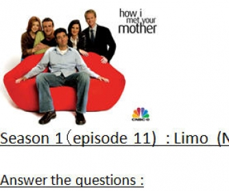 How I Met Your Mother: Season 1, Episode 11: The Limo Worksheet