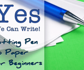 Yes We Can Write! Putting Pen to Paper for Beginners