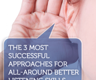 The 3 Most Successful Approaches for All-Around Better Listening Skills