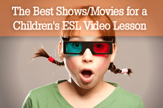 The Best Shows/Movies for a Children's ESL Video Lesson