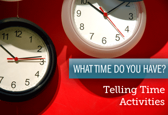 What Time Do You Have? Telling Time Activities