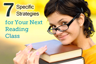 7 Specific Strategies for Your Next Reading Class