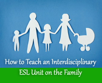 Mama's House: An Interdisciplinary ESL Unit on the Family