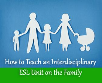 Mama's House: An Interdisciplinary ESL Unit on the Family