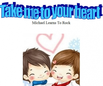 Song Worksheet: Take Me To Your Heart by Michael Learns to Rock
